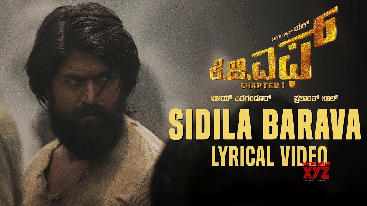 Sidila Bharava Song with Lyrics   KGF Kannada Movie   Yash   Prashanth Neel    Hombale Films (Video)