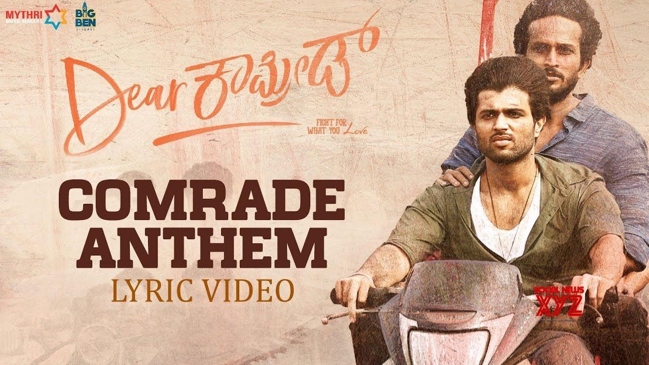 Comrade Anthem Lyrical - Dear Comrade Kannada | Vijay Deverakonda |  Rashmika | Bharat Kamma (Video)